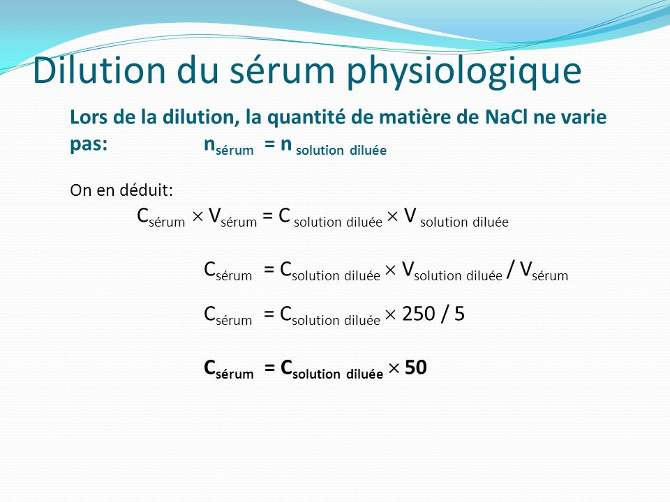 Dilution du sérum physiologique