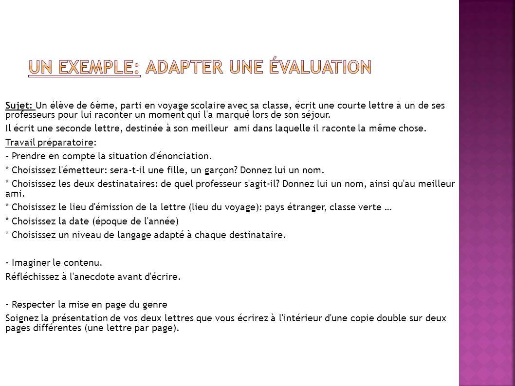 Un exemple: Adapter une évaluation