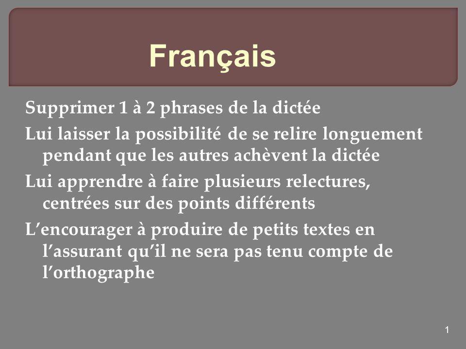 Français Supprimer 1 à 2 phrases de la dictée