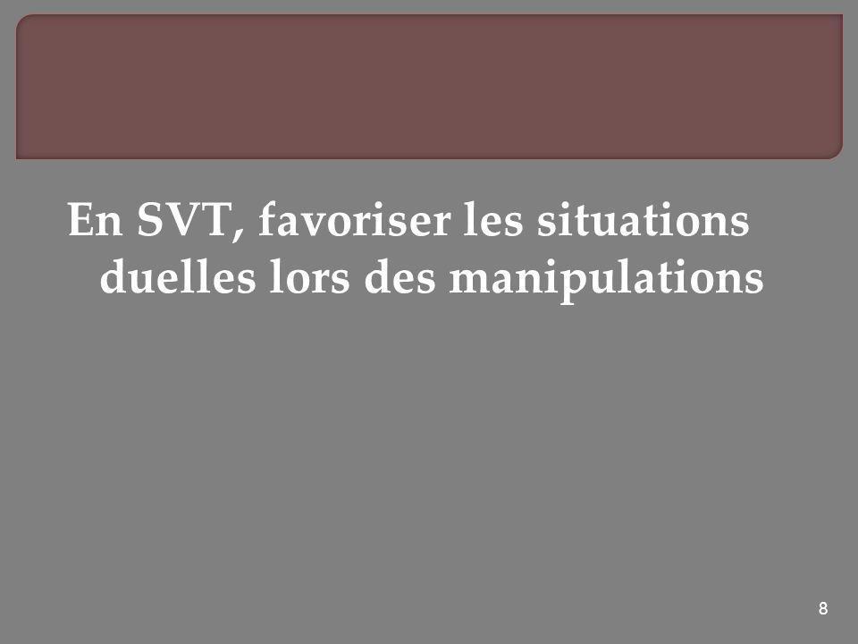 En SVT, favoriser les situations duelles lors des manipulations