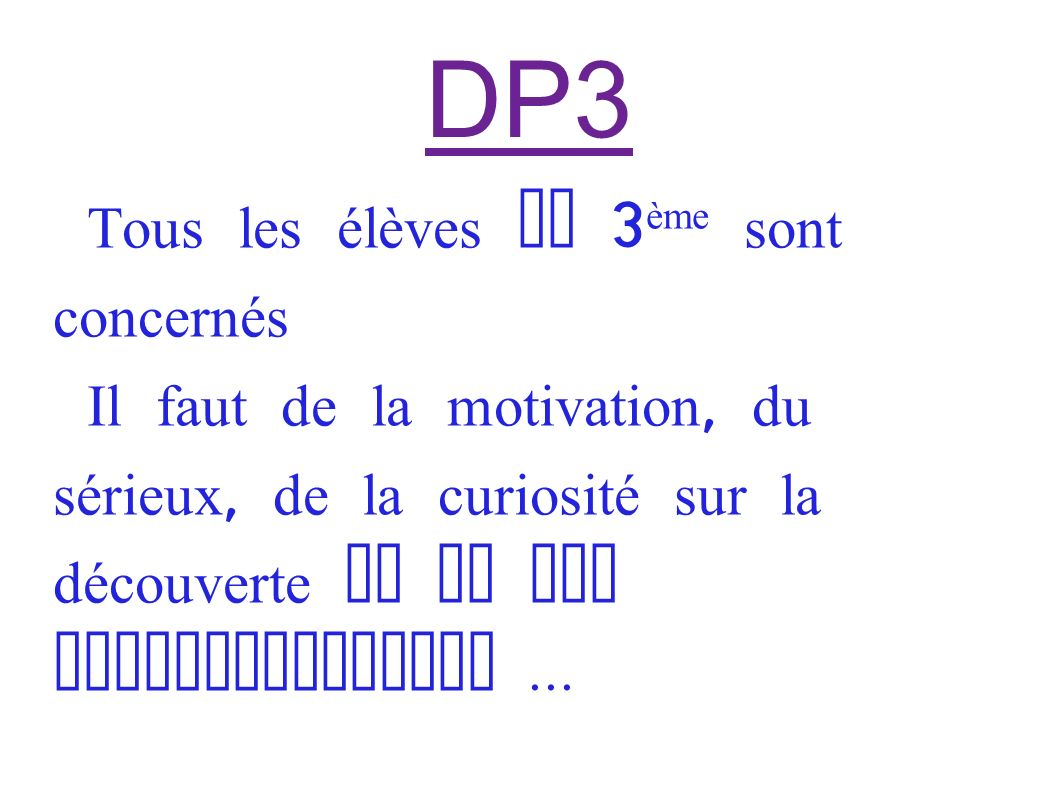 DP3 Tous les élèves de 3ème sont concernés