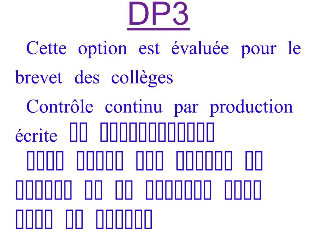 DP3 Cette option est évaluée pour le brevet des collèges
