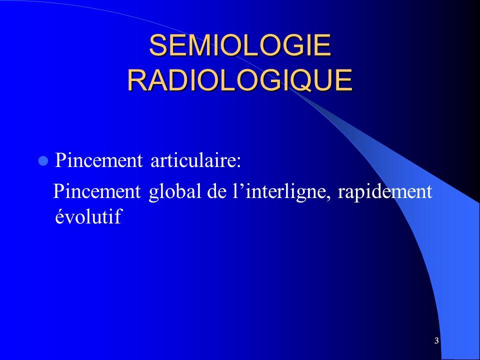 SEMIOLOGIE RADIOLOGIQUE