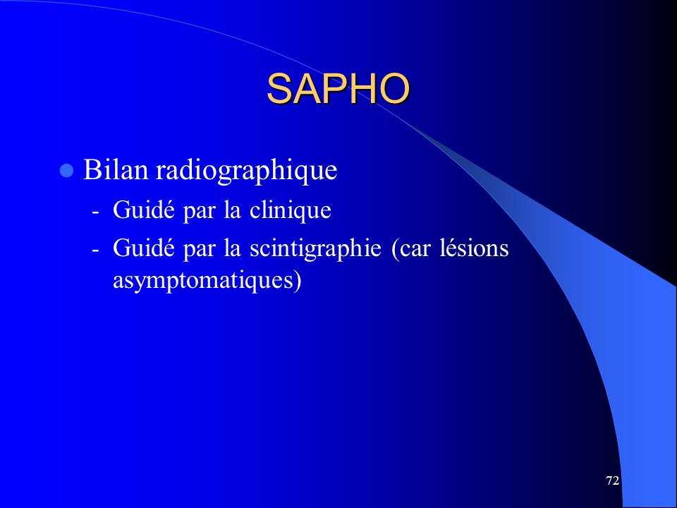 SAPHO Bilan radiographique Guidé par la clinique