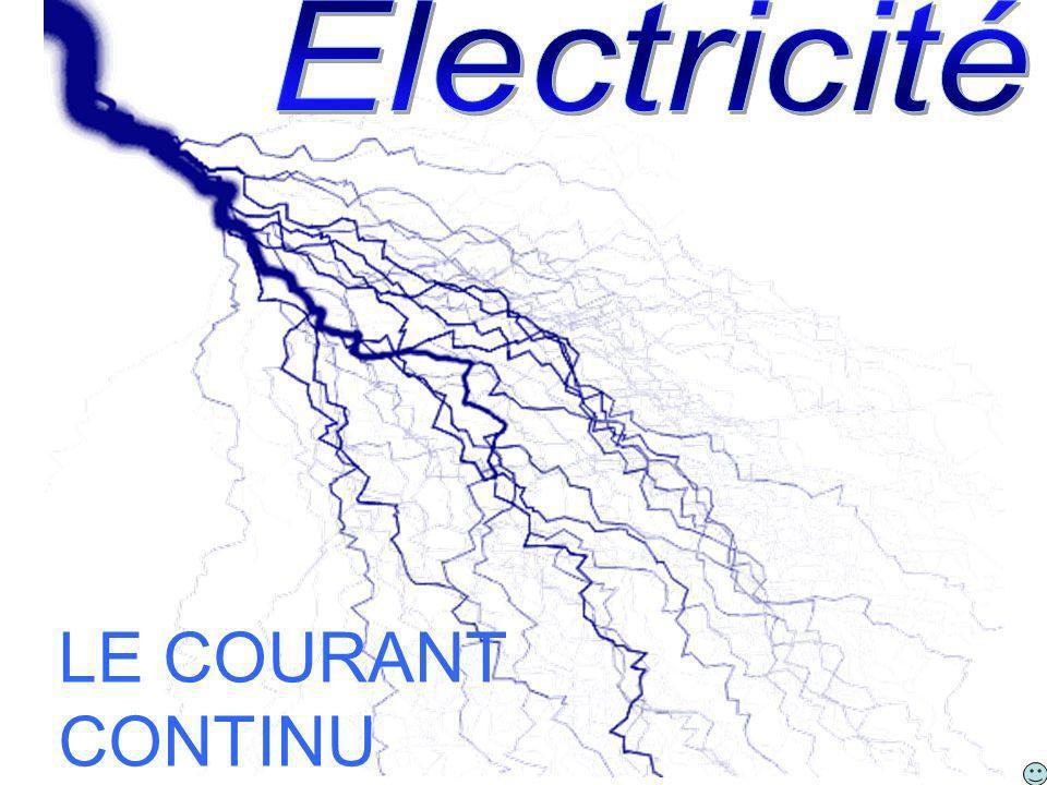 Electricité LE COURANT CONTINU