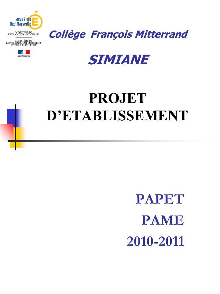 Collège François Mitterrand SIMIANE PROJET D'ETABLISSEMENT