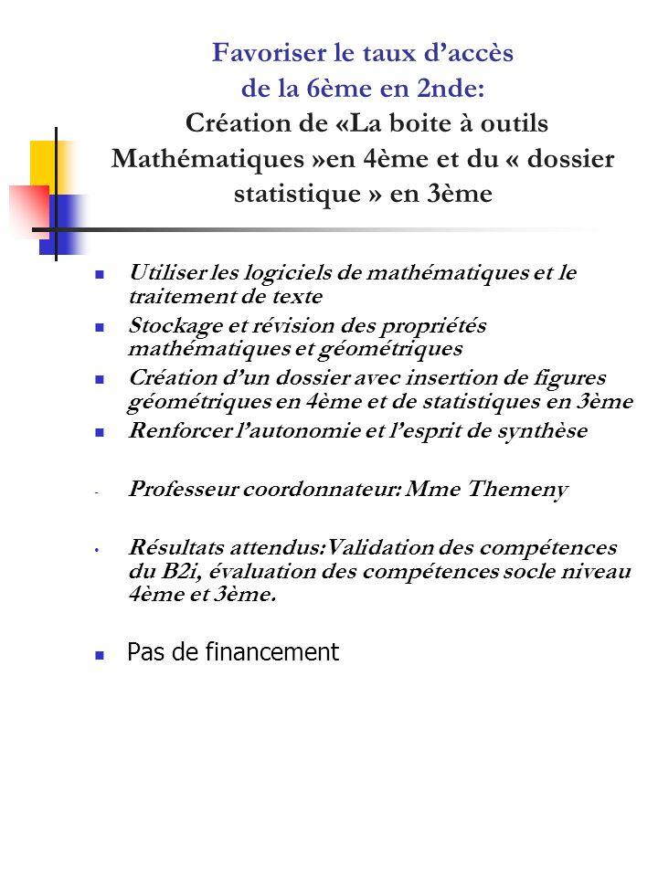 Favoriser le taux d'accès de la 6ème en 2nde: Création de «La boite à outils Mathématiques »en 4ème et du « dossier statistique » en 3ème