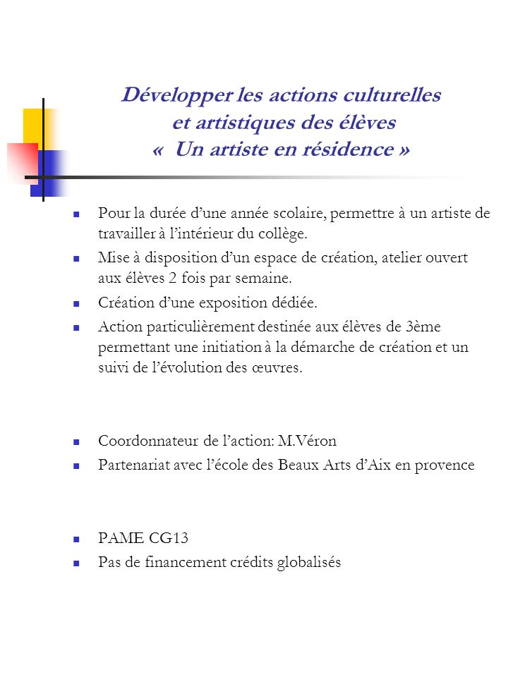 Développer les actions culturelles et artistiques des élèves « Un artiste en résidence »
