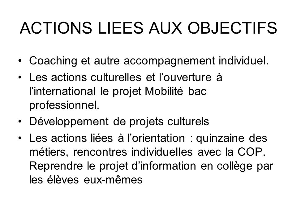 ACTIONS LIEES AUX OBJECTIFS