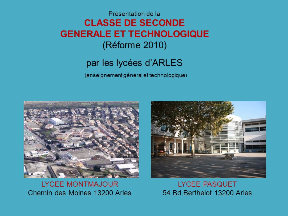 LYCEE MONTMAJOUR Chemin des Moines 13200 Arles