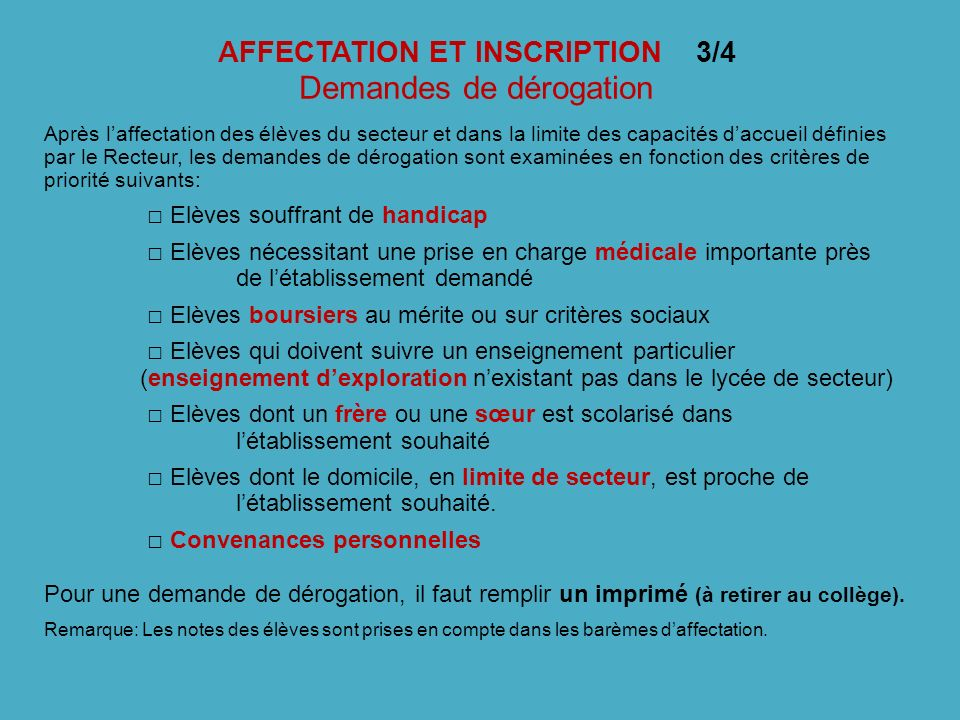 AFFECTATION ET INSCRIPTION 3/4 Demandes de dérogation