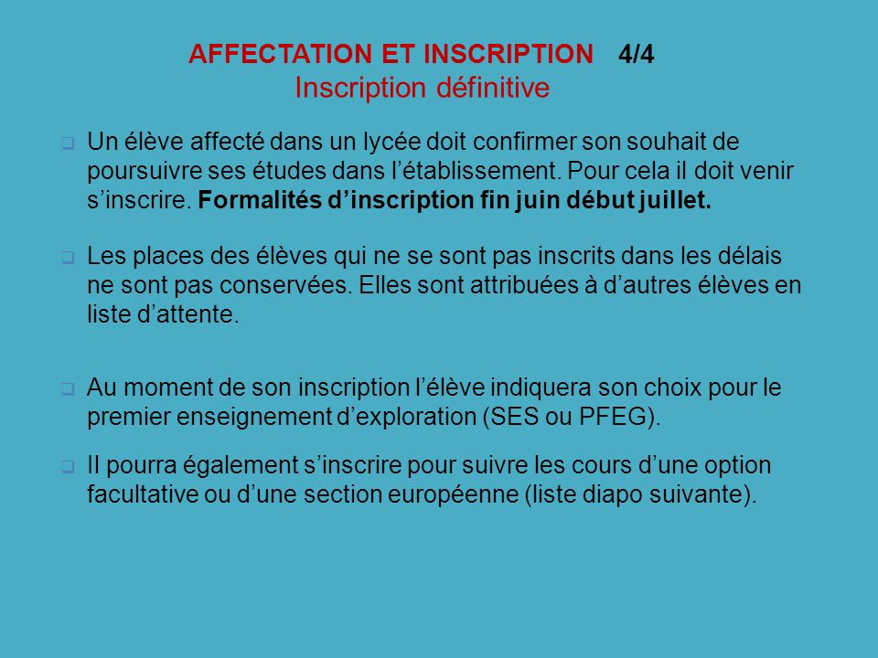 AFFECTATION ET INSCRIPTION 4/4 Inscription définitive
