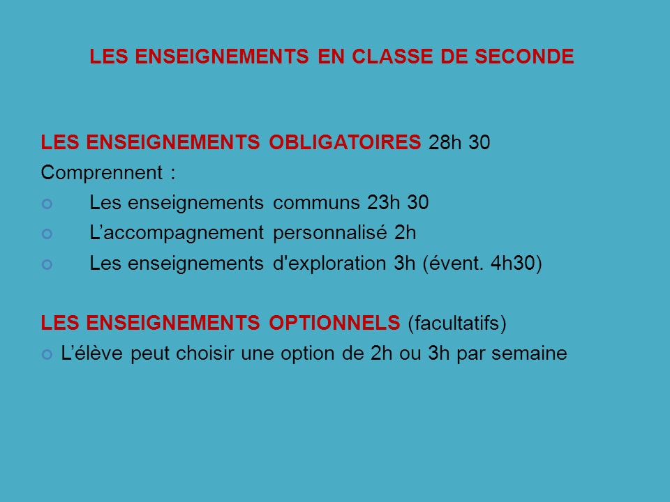 LES ENSEIGNEMENTS EN CLASSE DE SECONDE