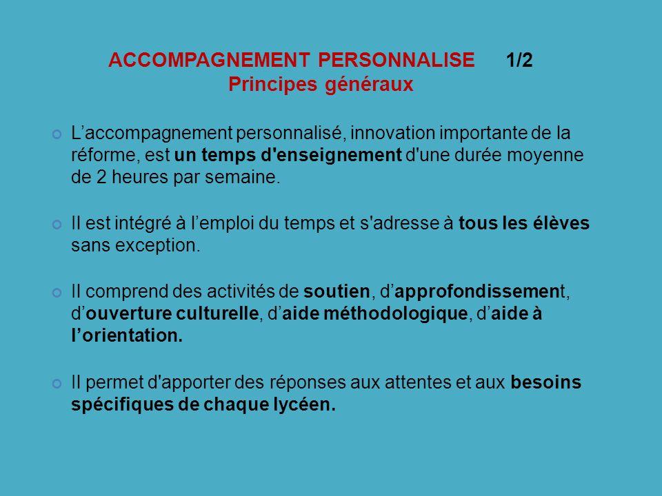 ACCOMPAGNEMENT PERSONNALISE 1/2 Principes généraux