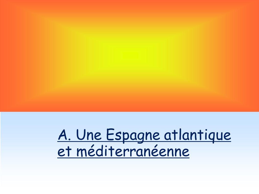 A. Une Espagne atlantique