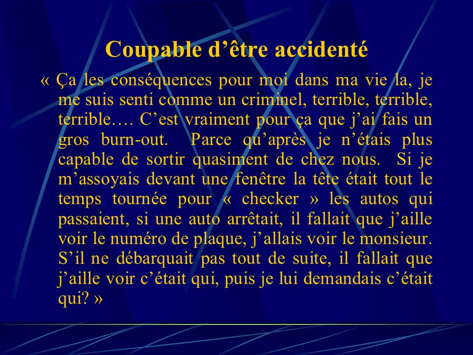 Coupable d'être accidenté