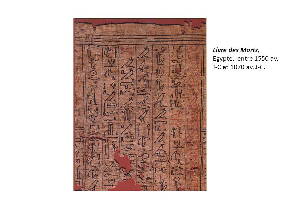 Livre des Morts, Egypte, entre 1550 av. J-C et 1070 av. J-C.