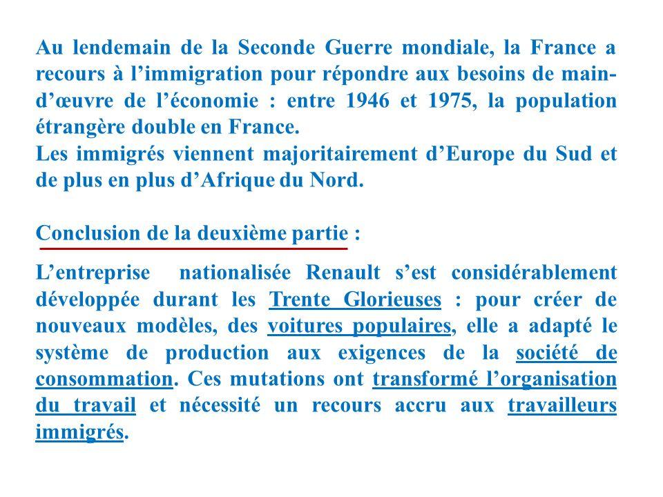 Au lendemain de la Seconde Guerre mondiale, la France a recours à l'immigration pour répondre aux besoins de main-d'œuvre de l'économie : entre 1946 et 1975, la population étrangère double en France.