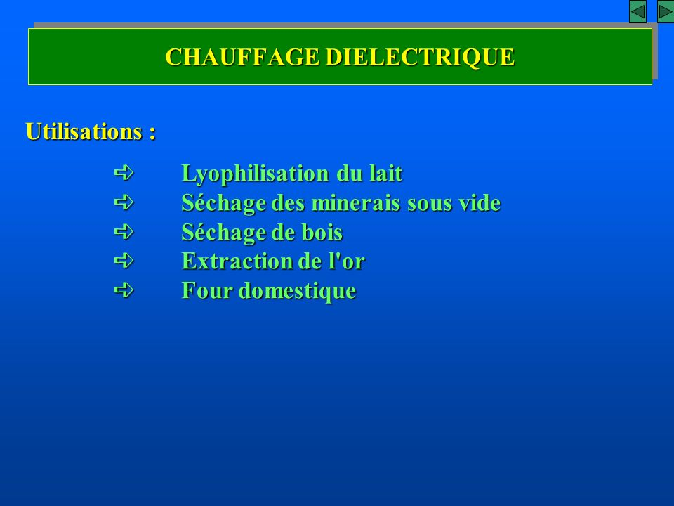 CHAUFFAGE DIELECTRIQUE