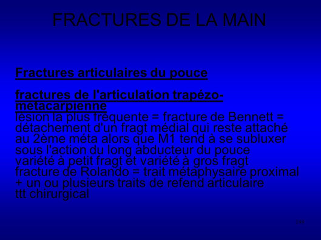 FRACTURES DE LA MAIN Fractures articulaires du pouce