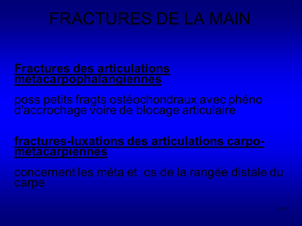 FRACTURES DE LA MAIN Fractures des articulations métacarpophalangiennes.