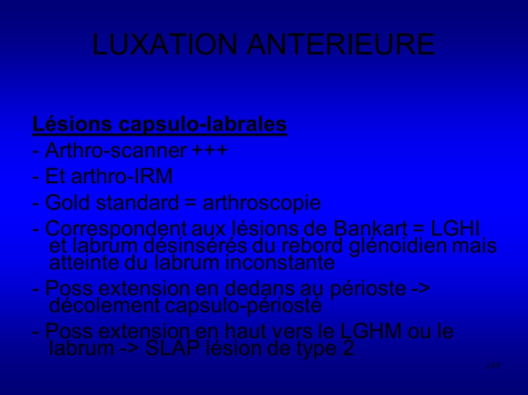 LUXATION ANTERIEURE Lésions capsulo-labrales - Arthro-scanner +++