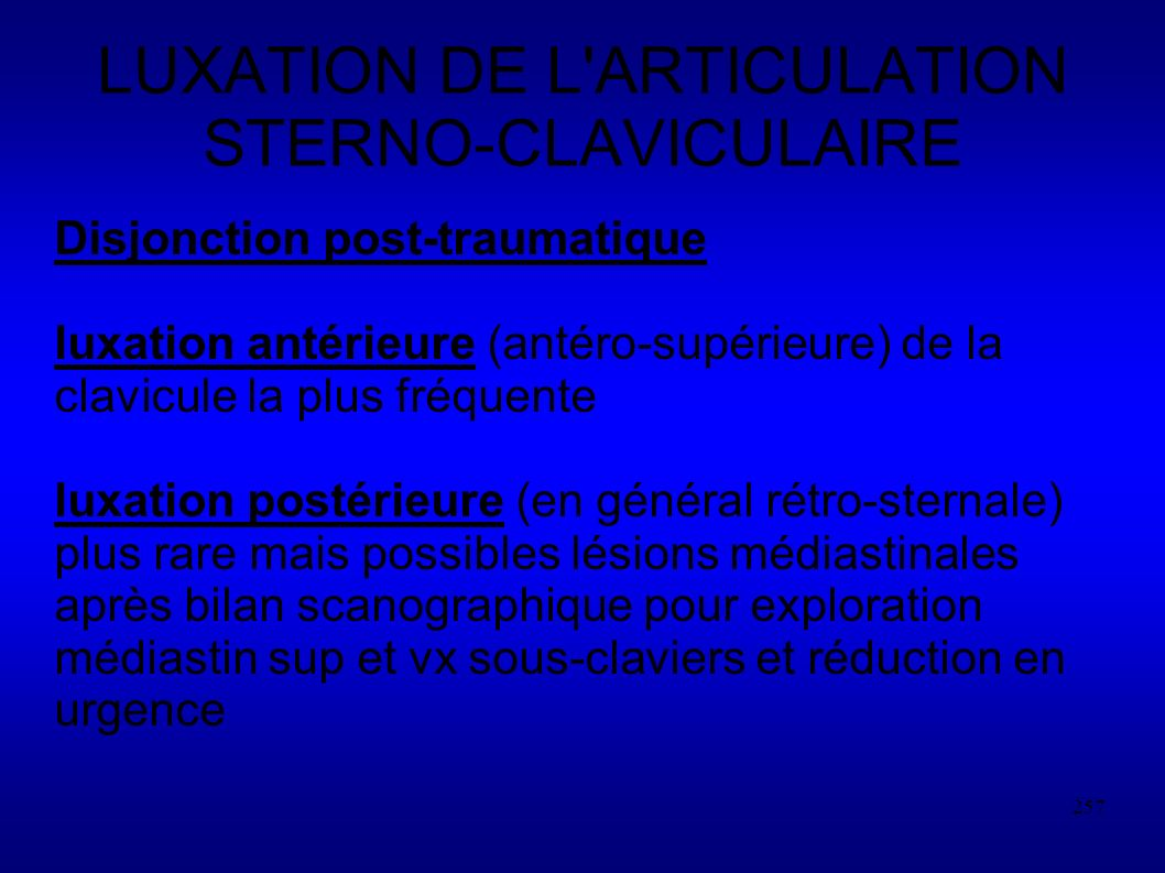 LUXATION DE L ARTICULATION STERNO-CLAVICULAIRE