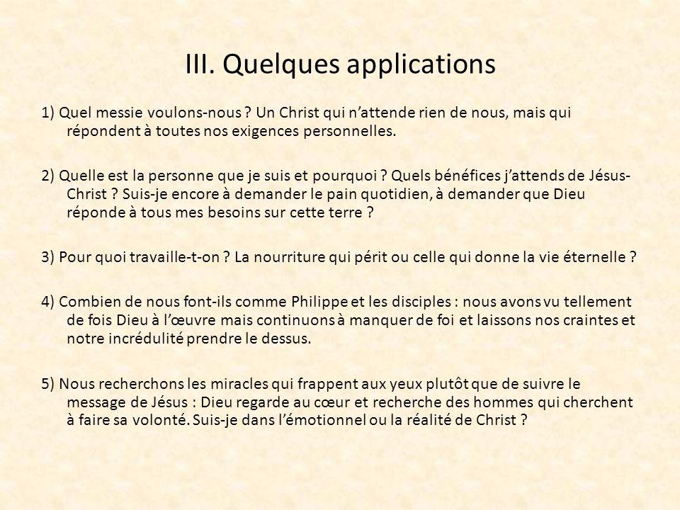 III. Quelques applications