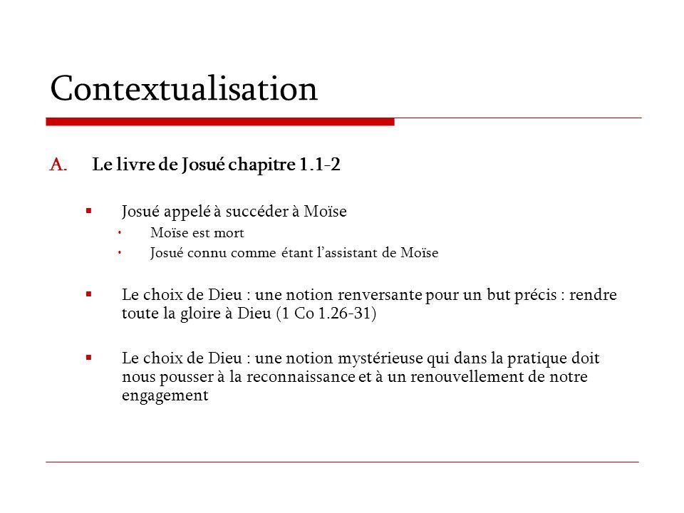 Contextualisation Le livre de Josué chapitre 1.1-2