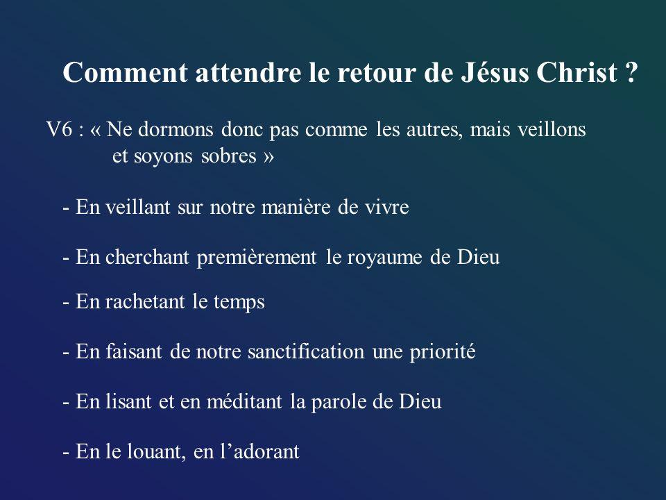 Comment attendre le retour de Jésus Christ