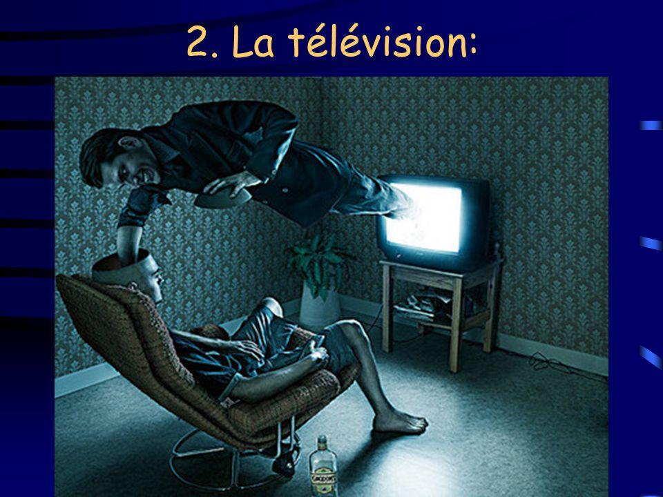 2. La télévision: