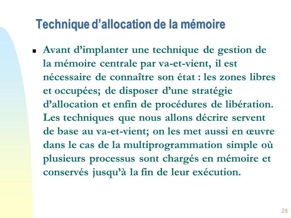 Technique d'allocation de la mémoire