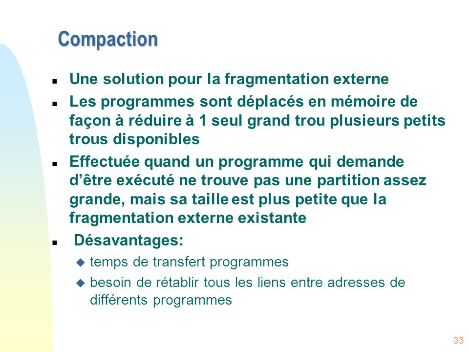 Compaction Une solution pour la fragmentation externe
