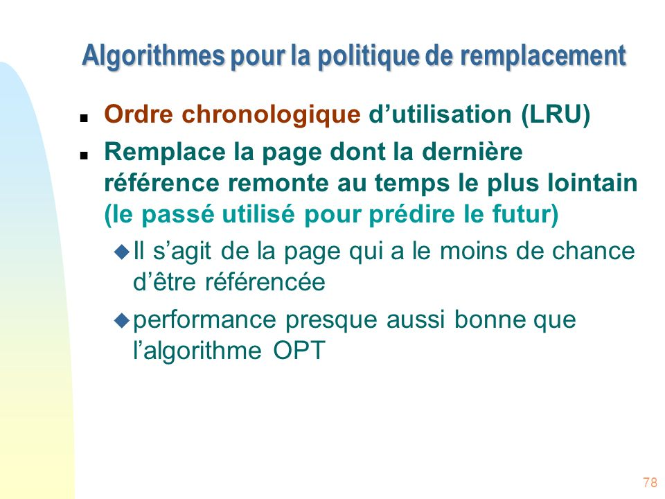 Algorithmes pour la politique de remplacement
