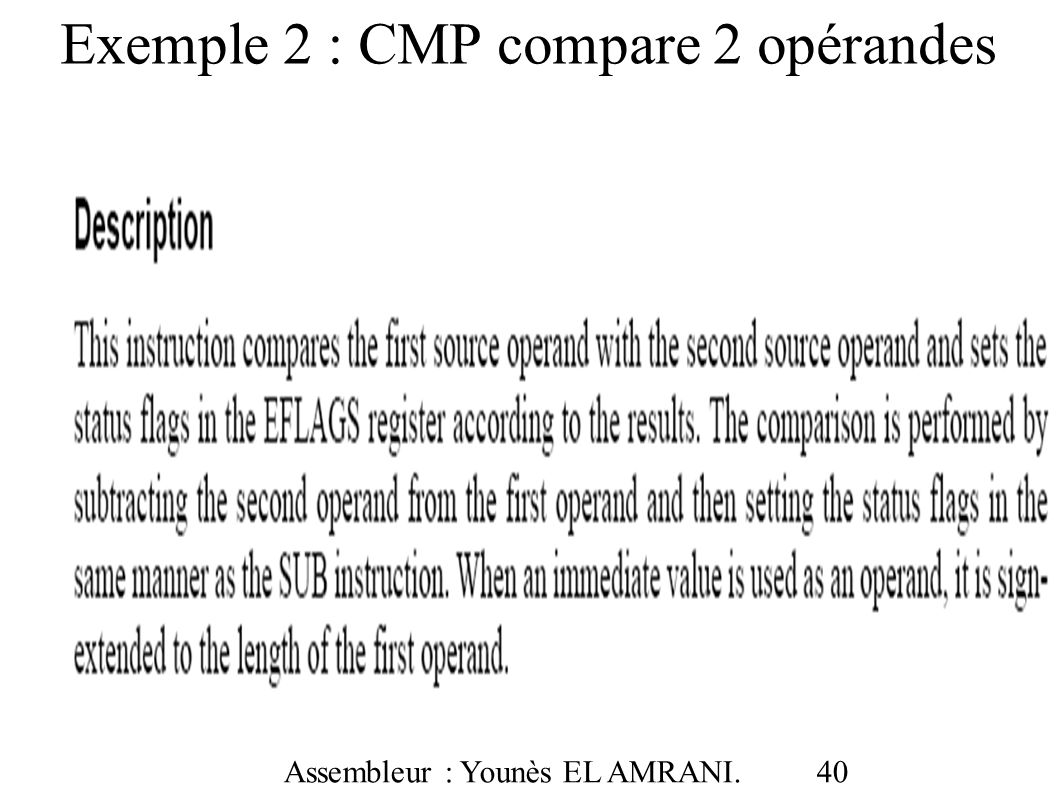 Exemple 2 : CMP compare 2 opérandes