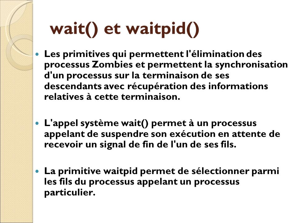 wait() et waitpid()