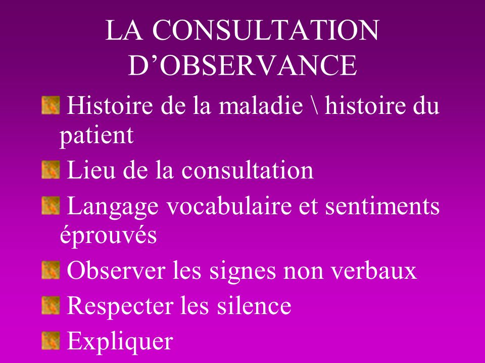 LA CONSULTATION D'OBSERVANCE