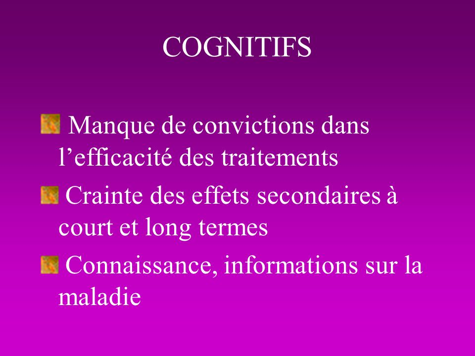 Manque de convictions dans l'efficacité des traitements