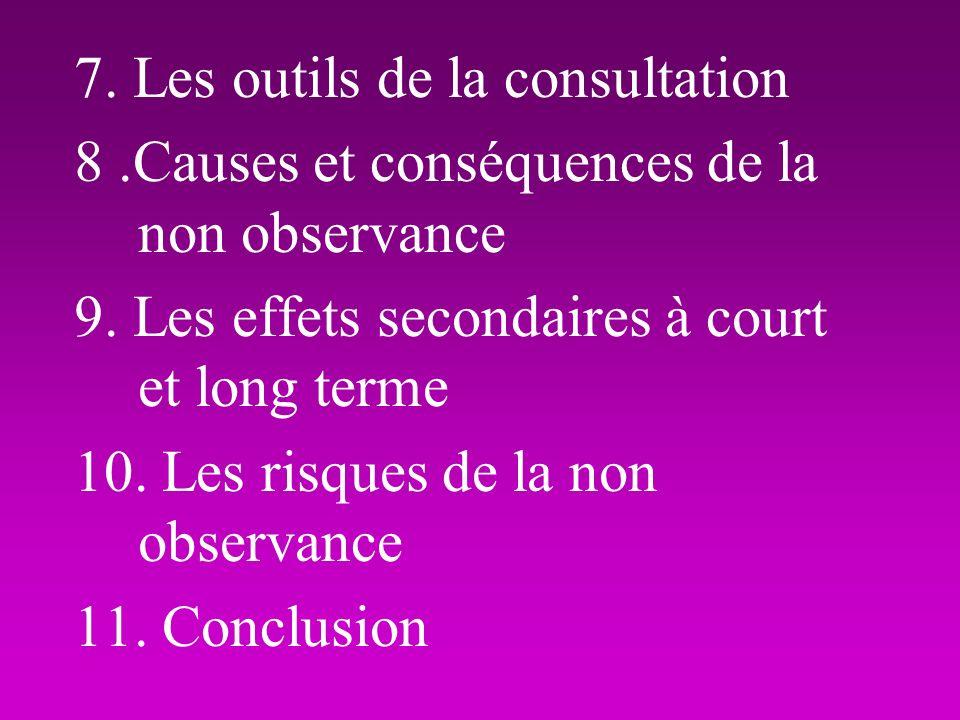 7. Les outils de la consultation