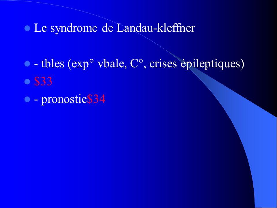 Le syndrome de Landau-kleffner
