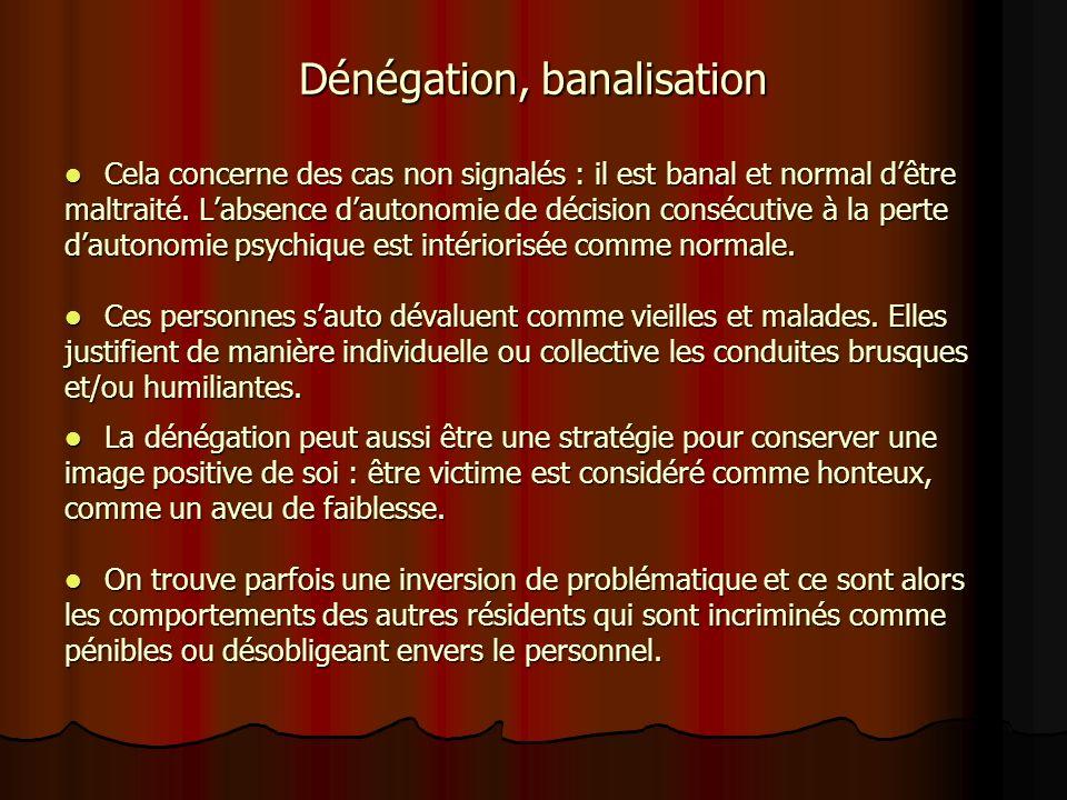 Dénégation, banalisation