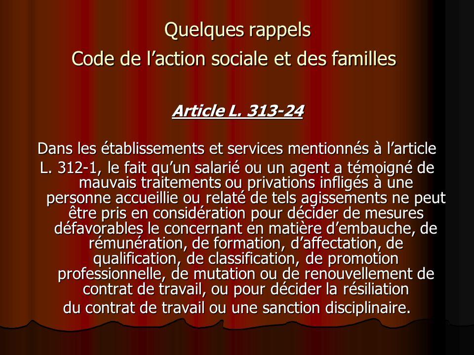 Quelques rappels Code de l'action sociale et des familles