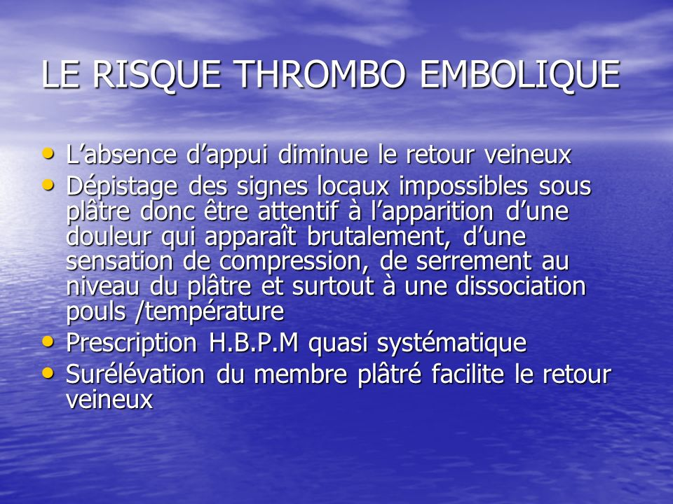 LE RISQUE THROMBO EMBOLIQUE