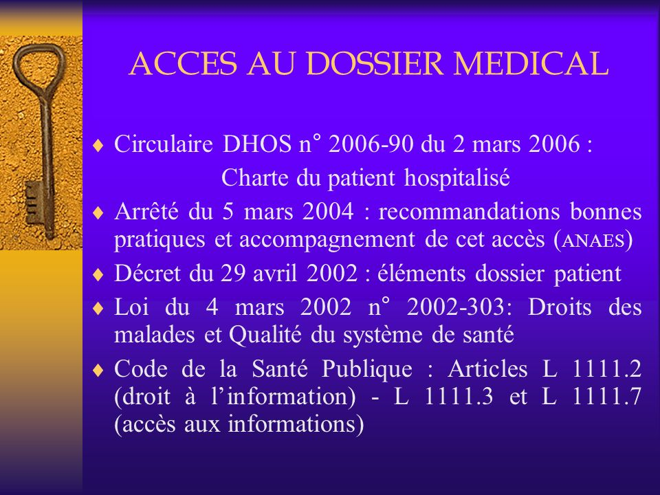 ACCES AU DOSSIER MEDICAL