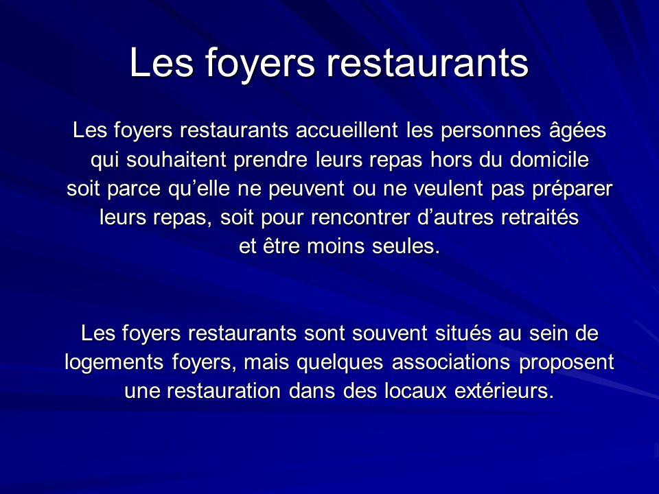 Les foyers restaurants
