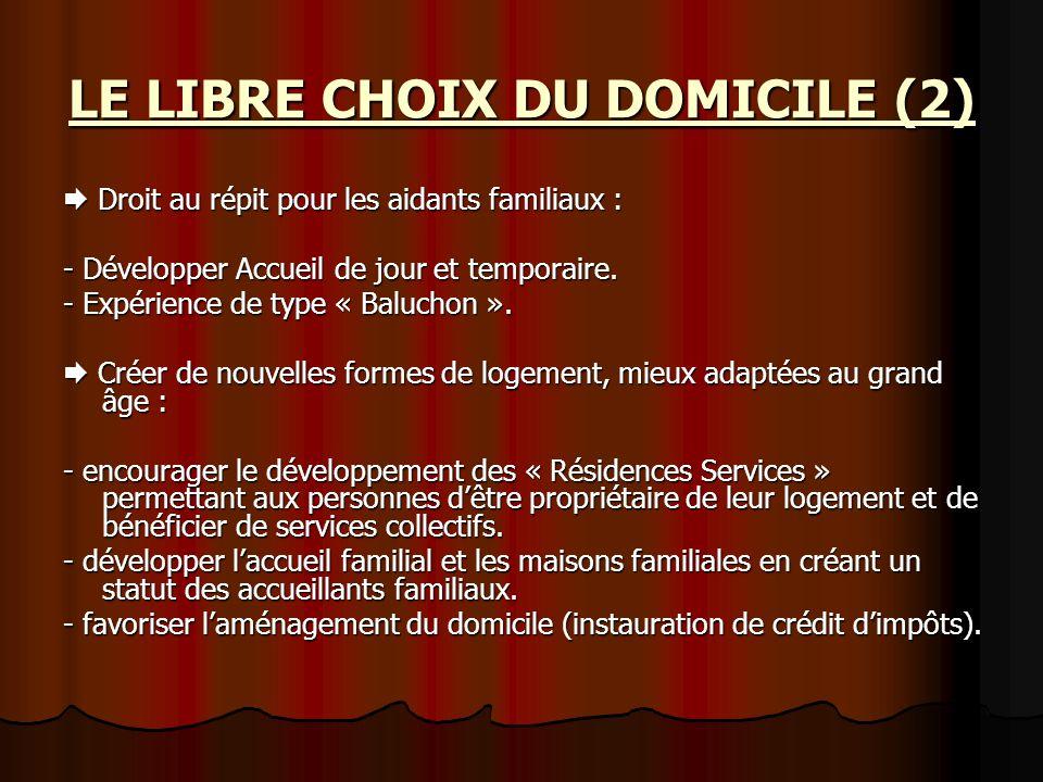 LE LIBRE CHOIX DU DOMICILE (2)