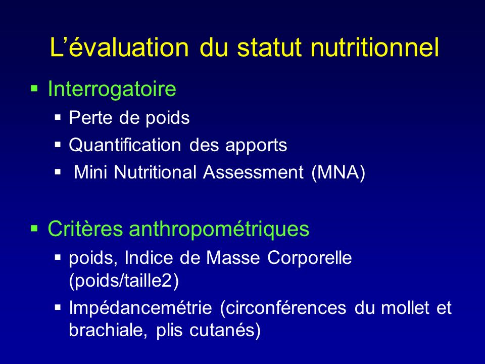 L'évaluation du statut nutritionnel