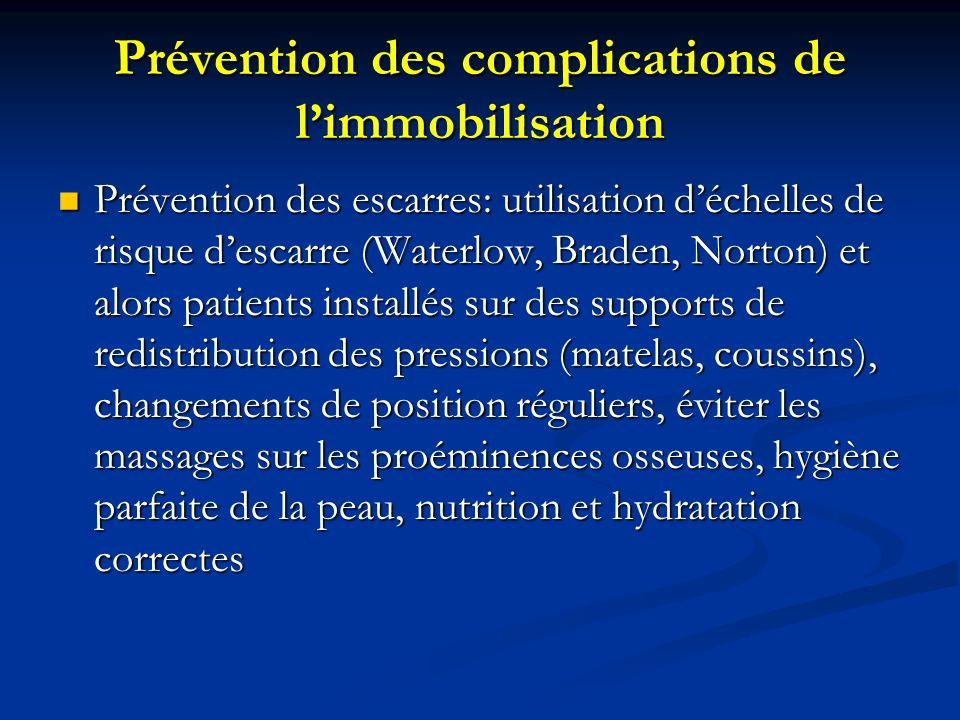 Prévention des complications de l'immobilisation