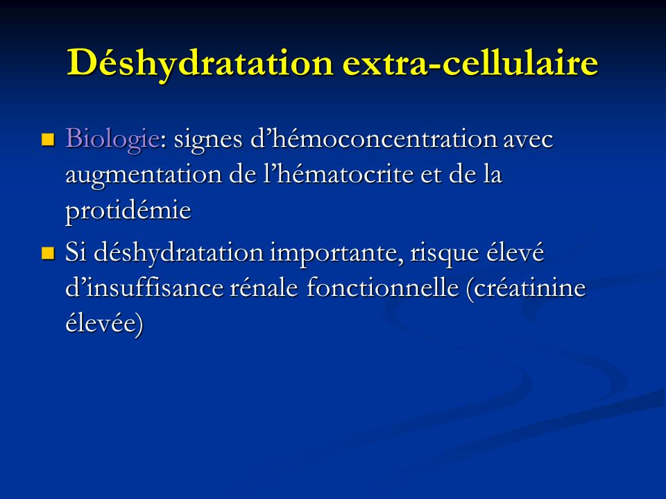 Déshydratation extra-cellulaire