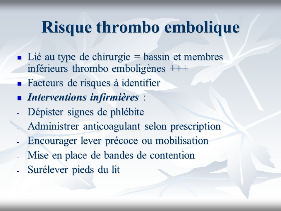Risque thrombo embolique